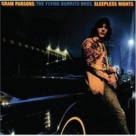 Gram Parsons / The Flying Burrito Bros - Sleepless Nights