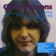 Gram Parsons - Warm Evenings, Pale Mornings, Bottled Blues 1963-1973