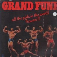 Grand Funk - All The Girls In The World Beware !!!