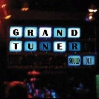 Grand Tuner - SOULD OUT =COLOURED=