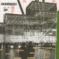 Grandaddy - Now It's On