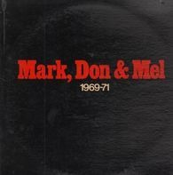 Grand Funk Railroad - Mark, Don & Mel - 1969-71