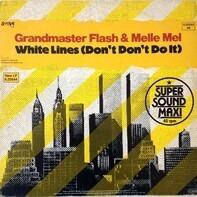 Grandmaster Flash & Melle Mel - White Lines (Don't Do It)