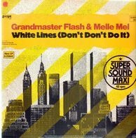 Grandmaster Flash & Melle Mel - White Lines (Don't Don't Do It)