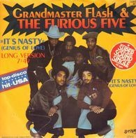 Grandmaster Flash & The Furious Five - It's Nasty (Genius Of Love)