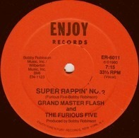 Grandmaster Flash & The Furious Five - Super Rappin No. 2