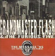 Grandmaster Flash & The Furious Five - The Message 95' (Die Fantastischen Vier Remix)