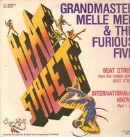 Grandmaster Melle Mel & The Furious Five - Beat Street / Internationally Known
