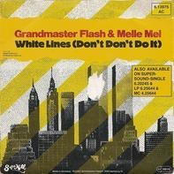 Grandmaster Flash & Melle Mel - White Lines (Don't Don't Do It)