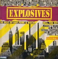 Grandmaster Flash & the Furious Five, Whodini, T. Ski Valley - Explosives - The Best of Rap, Funk & Disco