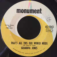 Grandpa Jones - That's All This Old World Needs / Don't Look Back