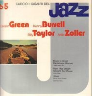 Grant Green / Kenny Burrell / Billy Taylor / Attila Zoller - I Giganti Del Jazz Vol. 55