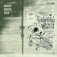 Grant Green Trio - Remembering