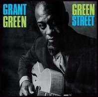 Grant Green - GREET STREET + 1