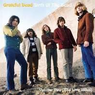 GRATEFUL DEAD - Birth Of The Dead Volume Two (The Live Sides)