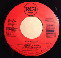 Grayson Hugh And Betty Wright - How 'Bout Us / Finally Found A Friend