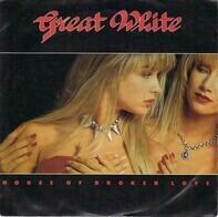 Great White - House Of Broken Love