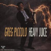 Greg Piccolo - Heavy Juice