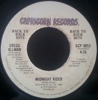 Gregg Allman - Midnight Rider / Don't Mess Up A Good Thing
