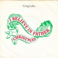 Greg Lake - I Believe In Father Christmas