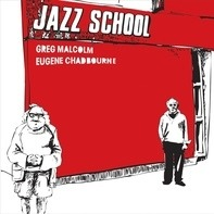 Greg Malcolm - JAZZ SCHOOL