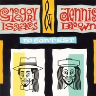 Gregory Isaacs & Dennis Brown - No Contest