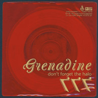 Grenadine - Don't Forget The Halo / 777
