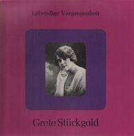 Grete Stückgold - Grete Stückgold