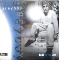 Greyboy - Land of the Lost