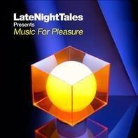 Groove Armada - Late Night Tales Pres. Music For Pleasure