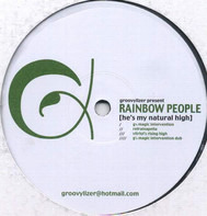 Groovylizer Present Rainbow People - He's My Natural High