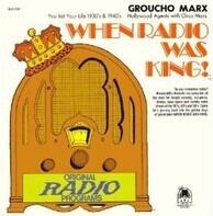Groucho Marx - When Radio Was King! (Groucho Marx)