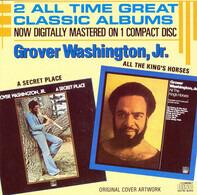 Grover Washington, Jr. - A Secret Place / All The King's Horses