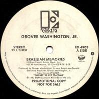 Grover Washington, Jr. - Brazilian Memories / I'll Be With You