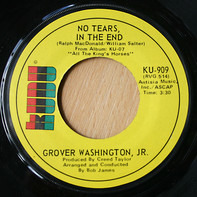 Grover Washington, Jr. - No Tears In The End / Body And Soul (Montage)
