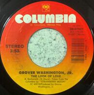 Grover Washington, Jr. - The Look Of Love / Shivaree Ride