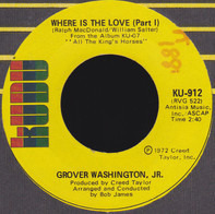 Grover Washington, Jr. - Where Is The Love (Part I) / Where Is The Love (Part II)