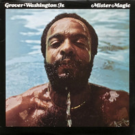 Grover Washington, Jr. - Mister Magic