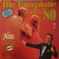 Günter Noris Und Die Big Band Der Bundeswehr - Die Tanzplatte Des Jahres '80