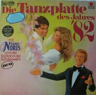 Günter Noris Und Die Big Band Der Bundeswehr - Die Tanzplatte des Jahres '82