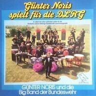 Günter Noris Und Die Big Band Der Bundeswehr - Günter Noris Spielt Für Die DLRG