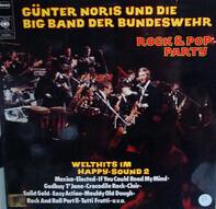 Günter Noris Und Die Big Band Der Bundeswehr - Rock & Pop Party - Welthits Im Happy Sound 2