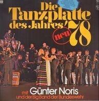 Günter Noris Und Die Big Band Der Bundeswehr - Die Tanzplatte Des Jahres '78