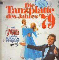 Günter Noris Und Die Big Band Der Bundeswehr - Die Tanzplatte Des Jahres '79