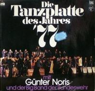 Günter Noris Und Die Big Band Der Bundeswehr - Die Tanzplatte Des Jahres '77