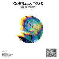 Guerilla Toss - 367 Equalizer