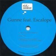 Gunne Feat. Escalope - Sometimes I Don't Understand