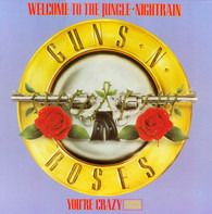 Guns N' Roses - Welcome To The Jungle · Nightrain