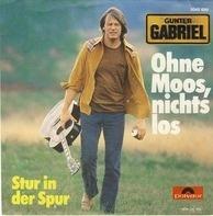 Gunter Gabriel - Ohne Moos, Nichts Los