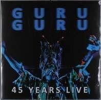 Guru Guru - 45 Years Live
